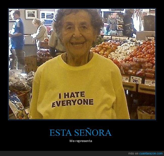 abuela,camiseta,odiar,todos