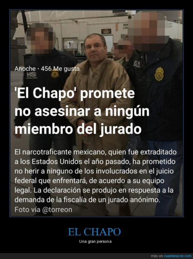 asesinar,chapo,jurado,promesa