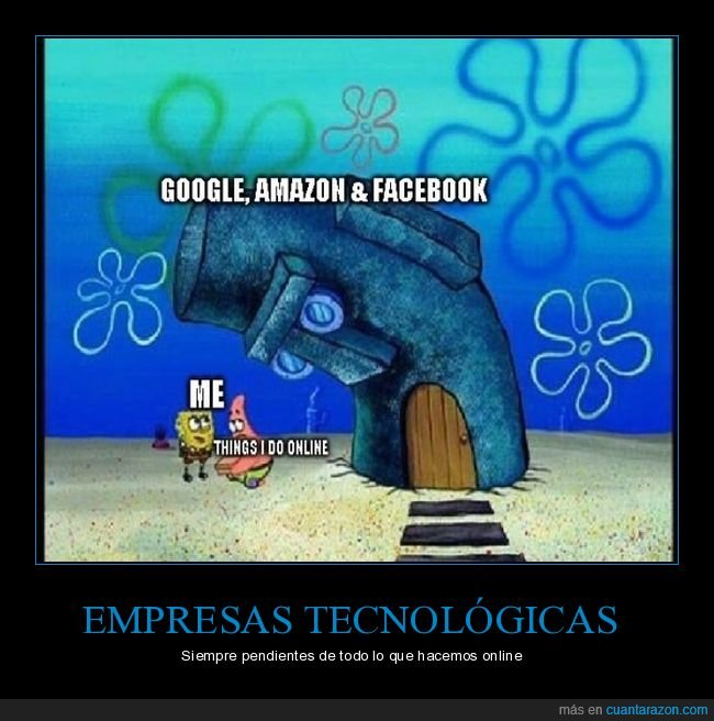 amazon,bob esponja,espiando,facebook,google
