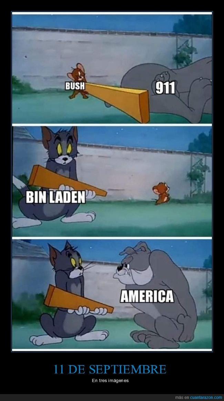 11 de septiembre,9 11,george bush,tom y jerry