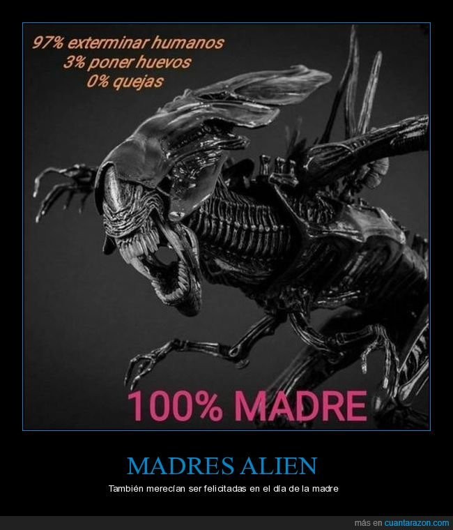 alien,día de la madre,reina alien