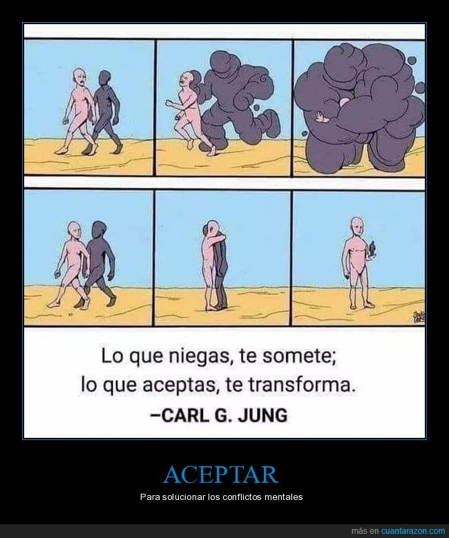 aceptar,carl g jung,negar,someter,transformar