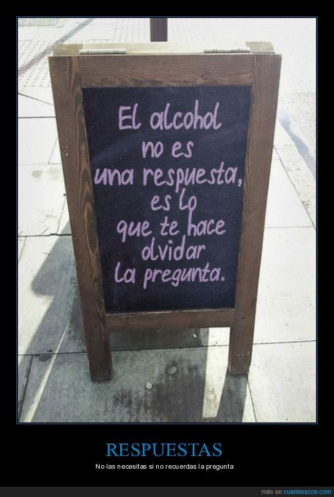 alcohol,olvidar,pregunta,respuesta