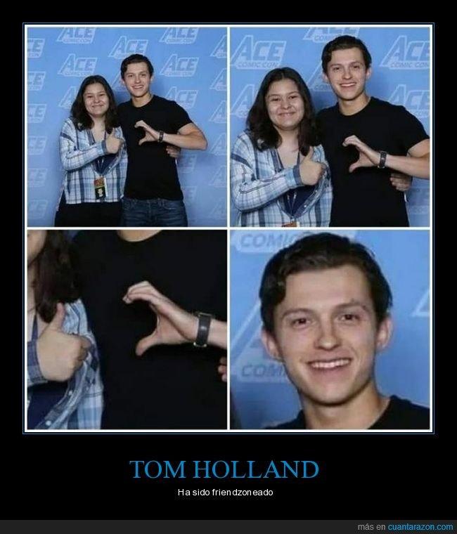 fails,friendzoneado,tom holland