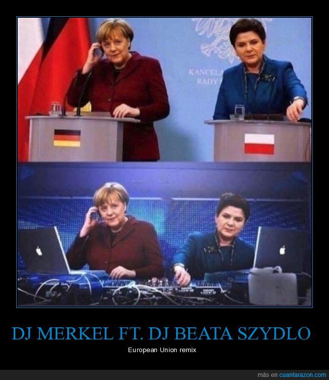 beata szydlo,dj,merkel,políticos