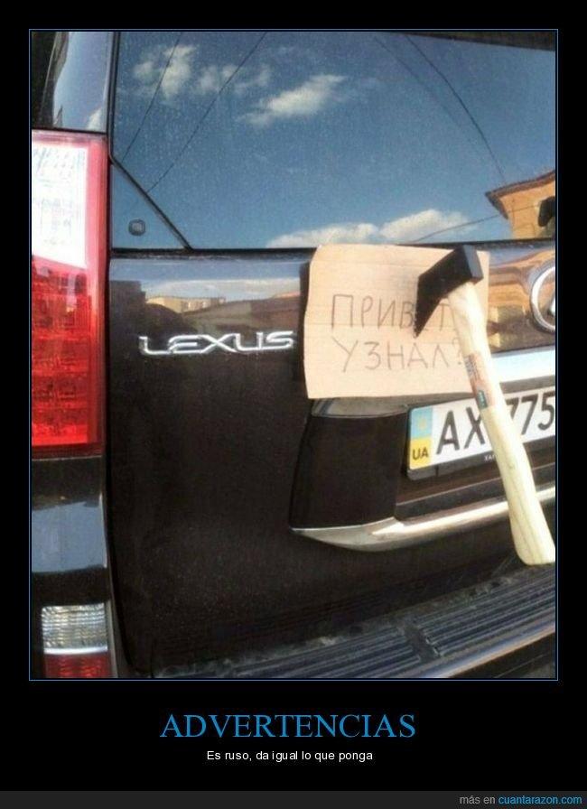 cartel,coche,hacha,wtf