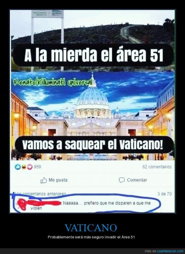área 51,asalto,comentario,disparar,vaticano