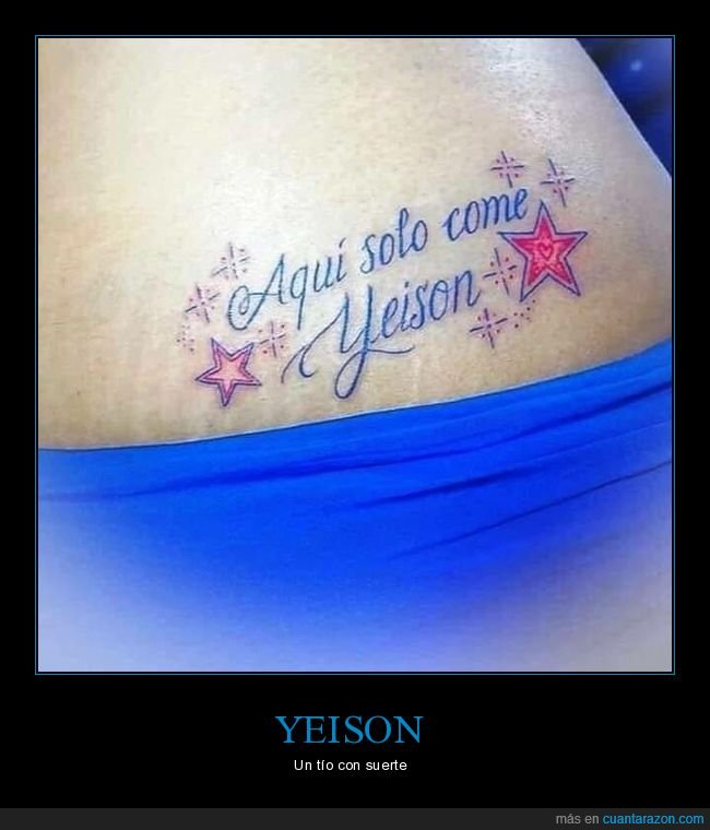 comer,tattoo,wtf,yeison