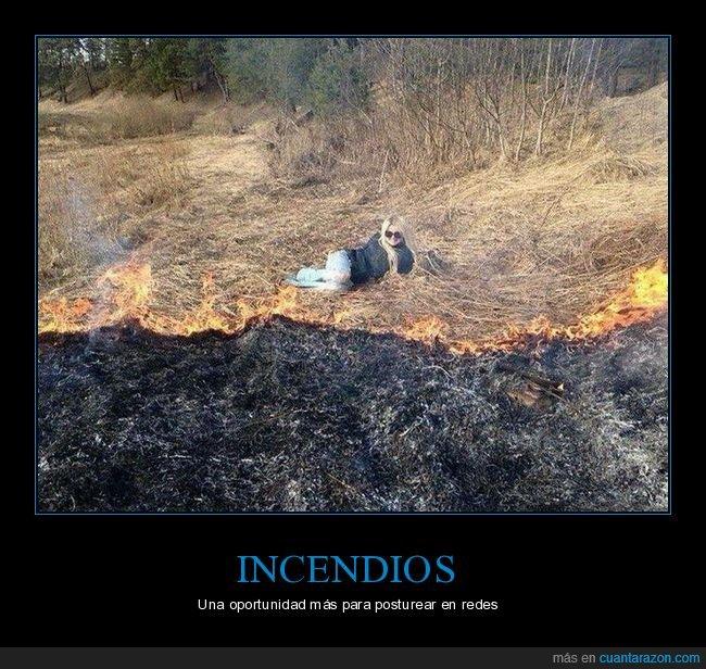 incendio,posando,wtf