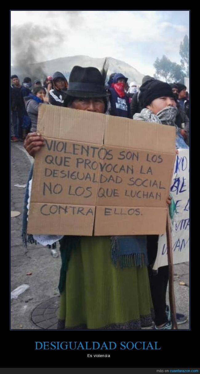 desigualdad social,luchar,violentos
