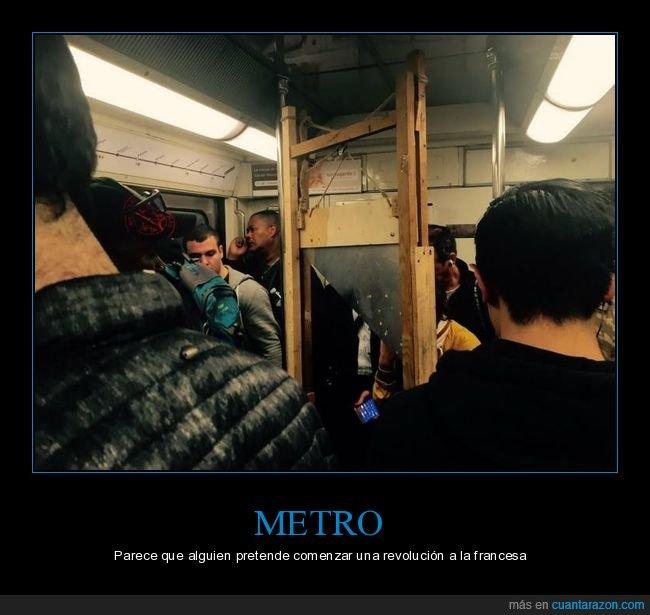 guillotina,metro,wtf