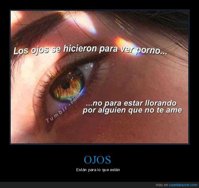 amor,llorar,ojos