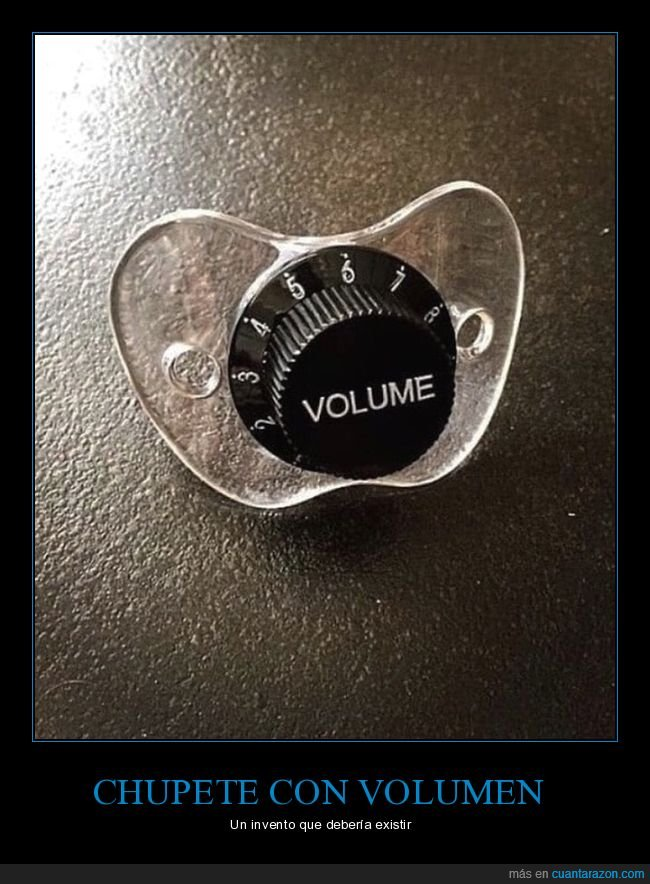 chupete,volumen