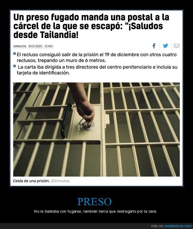 cárcel,fugado,postal,preso,tailandia,wtf