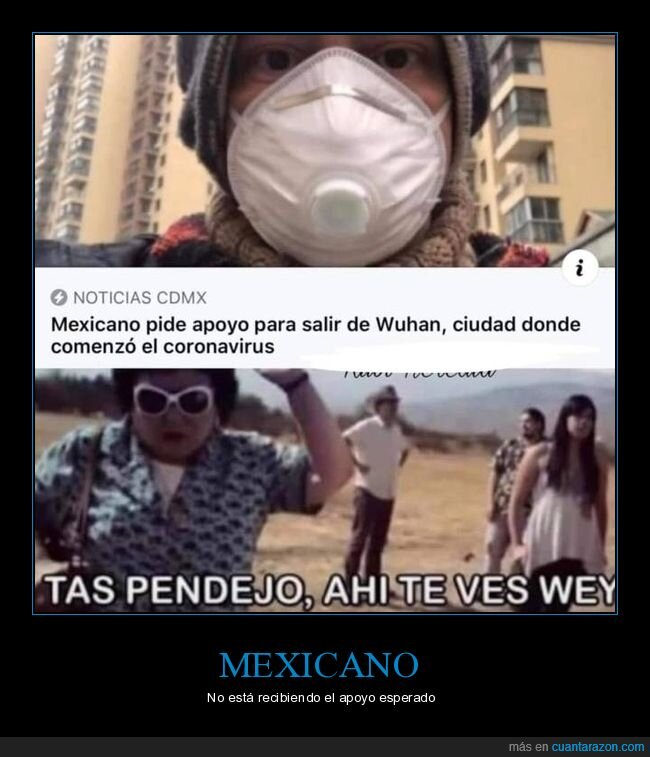 coronavirus,mexicano,salir,wuhan