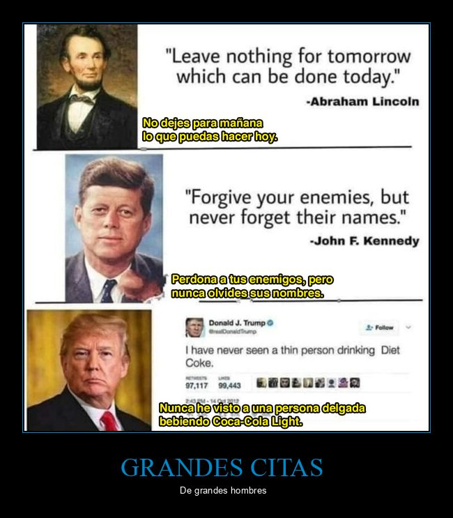 citas,donald trump,kennedy,lincoln,políticos