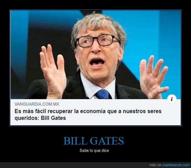 bill gates,economía,recuperar,seres queridos