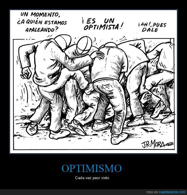 apaleando,optimista