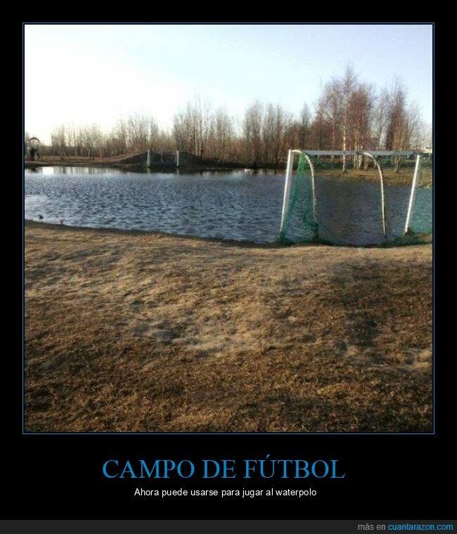 campo de fútbol,inundación,waterpolo