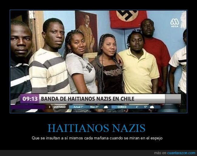 chile,haitianos,nazis,wtf