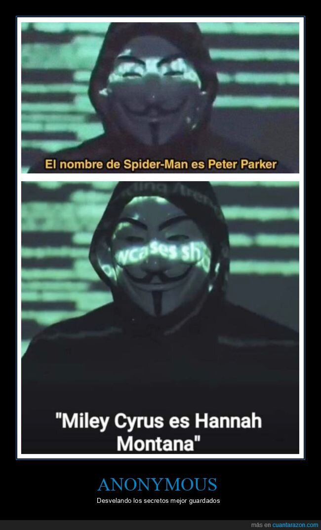 anonymous,hannah montana,miley cyrus,peter parker,secretos,spiderman