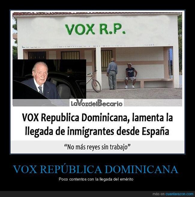 españa,inmigrantes,juan carlos i,políticos,república dominicana,vox