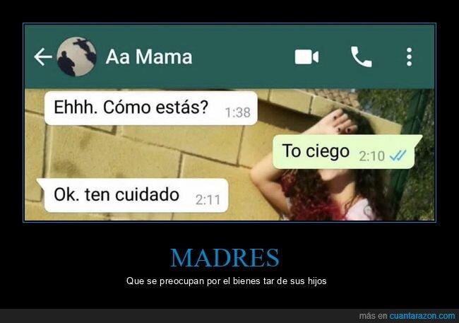 ciego,cuidado,madre,whatsapp
