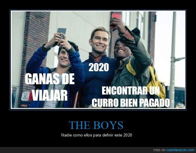 2020,curro bien pagado,the boys,viajar