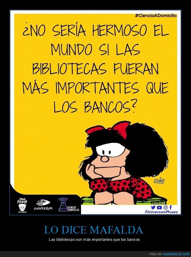 bancos,bibliotecas,mafalda