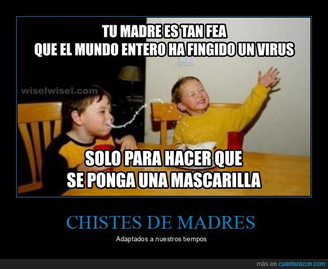 fea,fingir,madre,mascarilla,virus