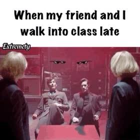 Enlace a Cuando tu amigo y tú llegáis tarde a clase a la vez