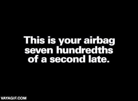 Enlace a El riesgo de que el airbag salte siete centésimas más tarde de lo que debe