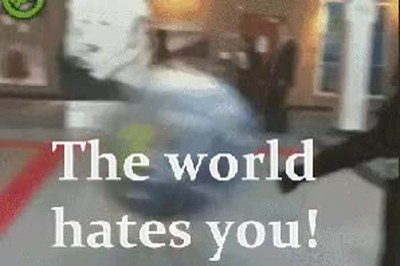 Enlace a Una forma dura de decirle a alguien que el mundo le odia