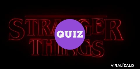 5077 - QUIZ: ¿Cuánto sabes de Stranger Things?