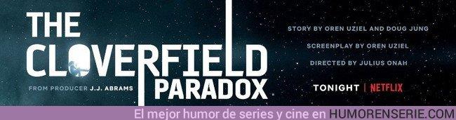 22387 - ¡Netflix estrena Cloverfield Paradox sin previo aviso!