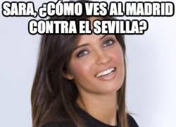 Enlace a Sara, ¿cómo ves al Madrid contra el Sevilla?
