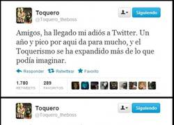 Enlace a @Toquero_theboss se despide de Twitter