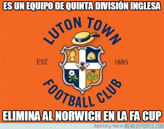 73882 - El Luton Town, conocido mundialmente, da la sorpresa en la FA CUP
