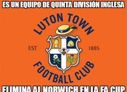 Enlace a El Luton Town, conocido mundialmente, da la sorpresa en la FA CUP