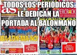 Enlace a Todos los periódicos le dedican la portada al balonmano