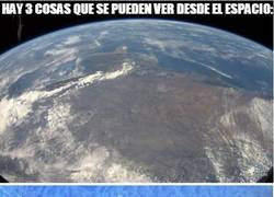 Enlace a Hay 3 cosas que se pueden ver desde el espacio