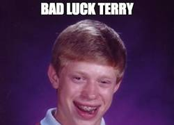 Enlace a Bad luck Terry