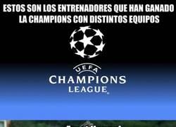 Enlace a Entrenadores que han ganado la Champions con distintos equipos