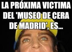 Enlace a La próxima victima del 'museo de cera de madrid', es...