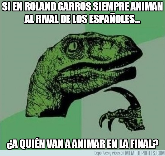 146953 - Si en Roland Garros siempre animan al rival de los españoles...