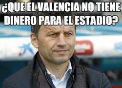 Enlace a ¿Que el Valencia no tiene dinero para el estadio?