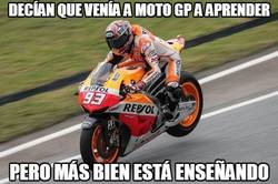 Enlace a Decían que venía a Moto GP a aprender