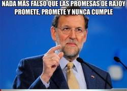 Enlace a Nada más falso que las promesas de Rajoy
