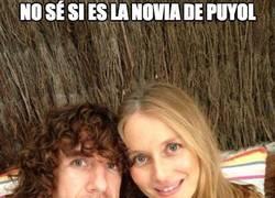 Enlace a No sé si es la novia de Puyol