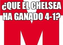 Enlace a ¿Que el Chelsea ha ganado 4-1?